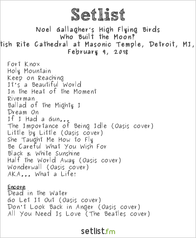 noel 2018 setlist Live Photos + Setlist Highlights: Noel Gallagher's High Flying  noel 2018 setlist